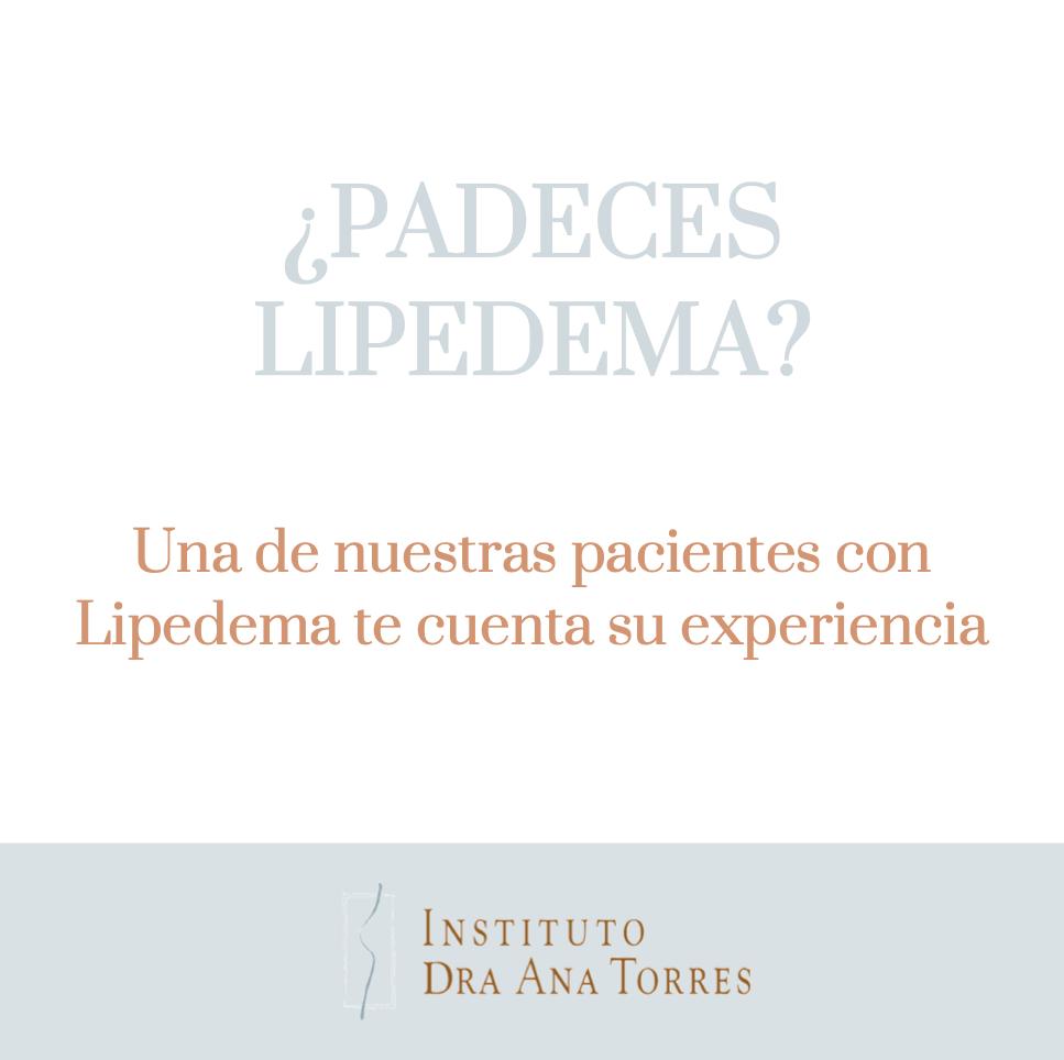 experiencia-paciente-lipedema-instituto-dra-ana-torres-barcelona